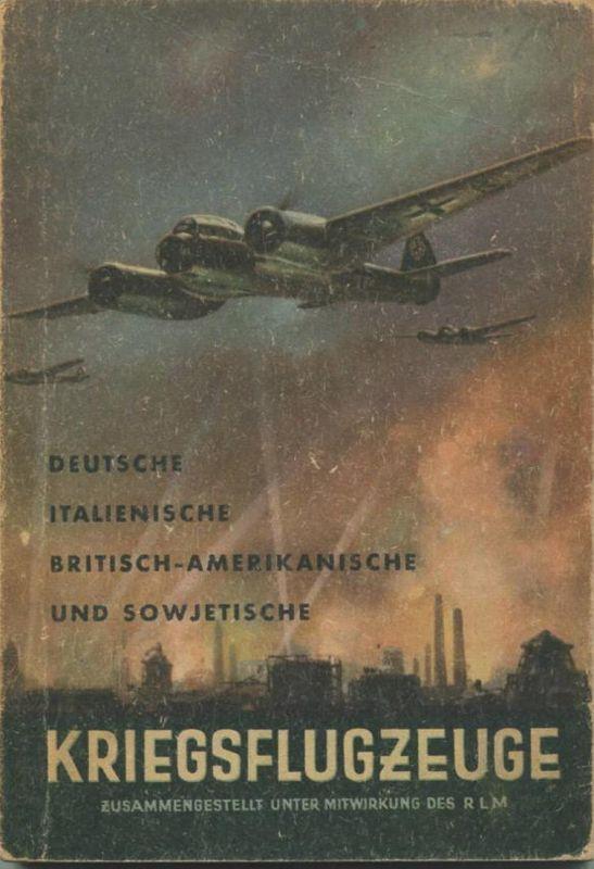 Kriegsflugzeuge - Deutsche Italienische Britisch-Amerikanische und Sowjetische - Ansprache Erkennen Bewaffnung usw. - Zu