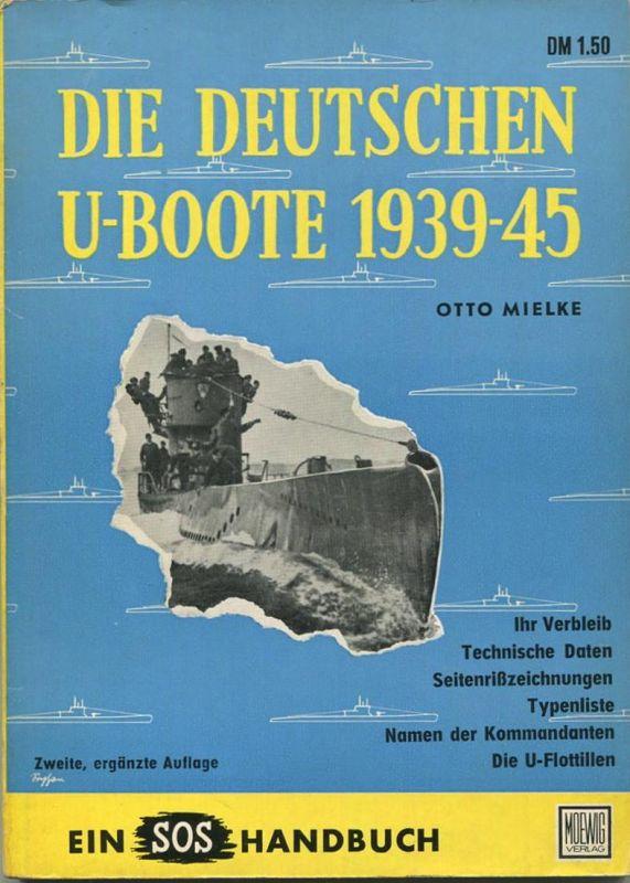 Die Deutschen U-Boote 1939-45 - Otto Mielke - 112 Seiten
