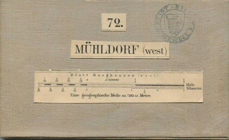 72 Mühldorf West - Topographische Karte von Bayern ( Bayerische Generalstabskarte) 1:50'000 43cm x 52cm auf Leinen gezog