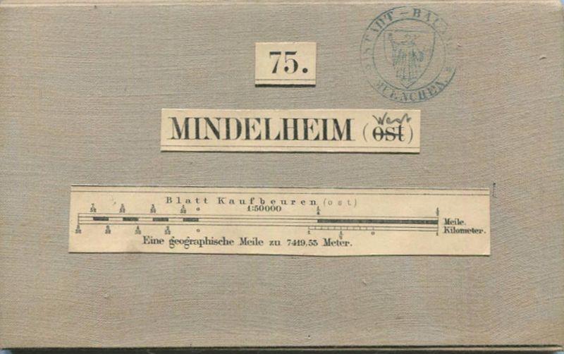 75 Mindelheim West - Topographische Karte von Bayern ( Bayerische Generalstabskarte) 1:50'000 43cm x 52cm auf Leinen gez