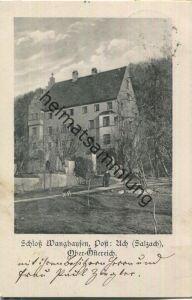 Schloss Wanghausen - Post Ach Salzach - Verlag Otto Strehle München