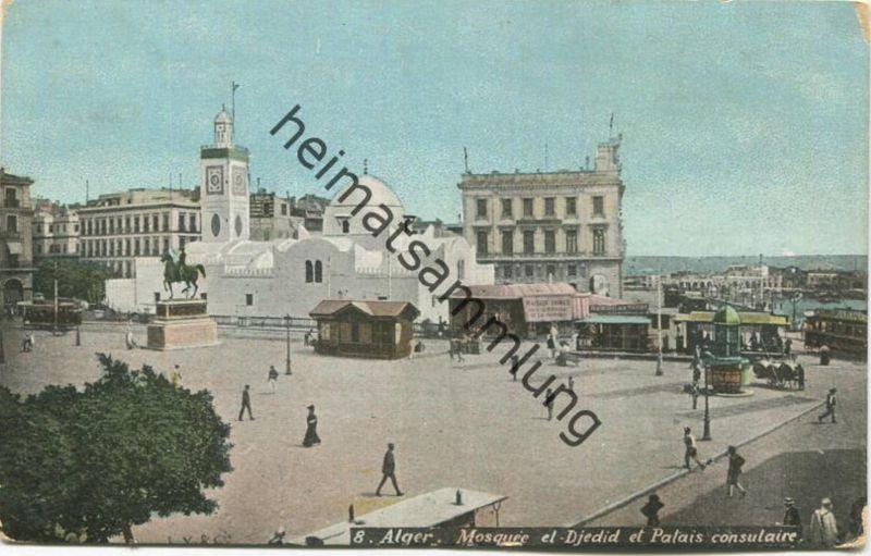 Alger - Mosquee el Djedid et Palais consulaire - gel. 1909