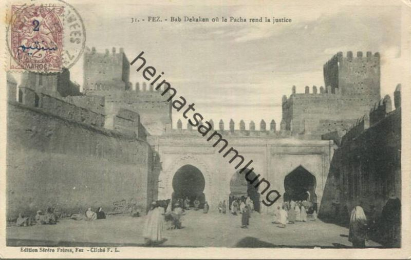 Fez - Bab Dekaken ou le Pacha rend la justice gel. 1916