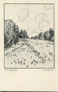 Ein stilles Tal - Aus dem Heimatbuche Otto Ubbelohde Meine Wälder - Künstlerkarte signiert Otto Ubbelohde