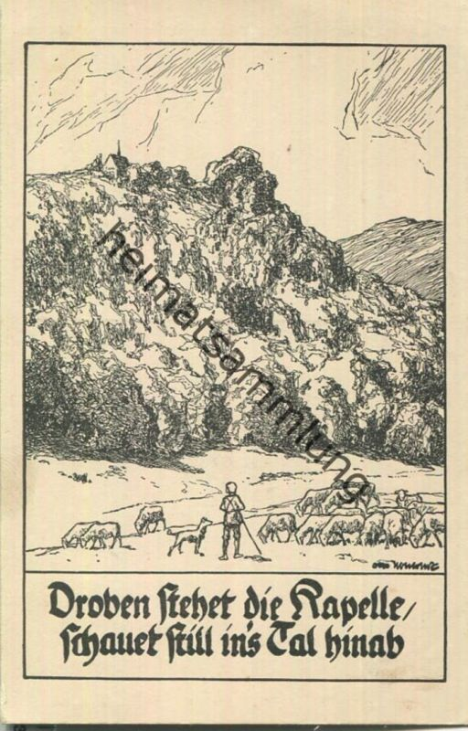 Droben steht die Kapelle - Deutsche Volkslieder - Künstlerkarte signiert Otto Ubbelohde - Verlag Stiftungsverlag Potsdam