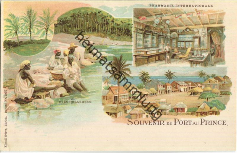 Haiti - Port au Prince - Parmacie Internationale - Blanchisseuses - Verlag Künzli freres Zürich ca. 1895