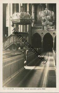 Alt-Berlin - St. Nicolai - Kanzel und Orgel - Foto-AK - Verlag Ludwig Walter Berlin