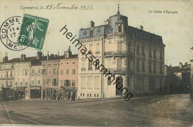 Commercy - La Caisse d Epargne gel. 1908