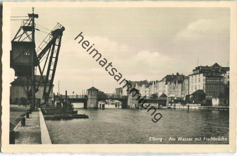 Elbing - Fischbrücke - Foto-AK - Verlag Schöning & Co Lübeck