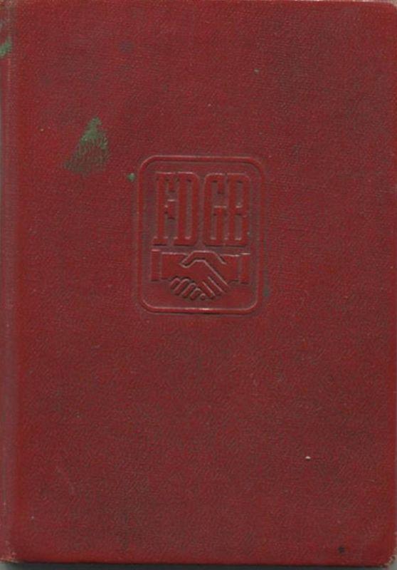 DDR - FDGB Mitgliedsbuch - Freier Deutscher Gewerkschaftsbund - IG Metall Leipzig - Beiträge von 1960 bis 1968