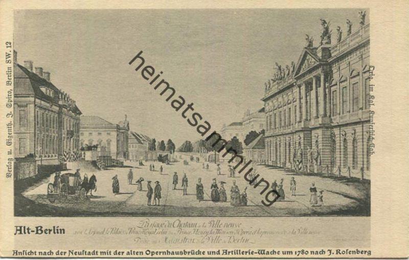 Alt-Berlin - Ansicht nach der Neustadt mit der alten Opernhausbrücke - Verlag J. Spiro Berlin SW - Druck Stange & Wagner