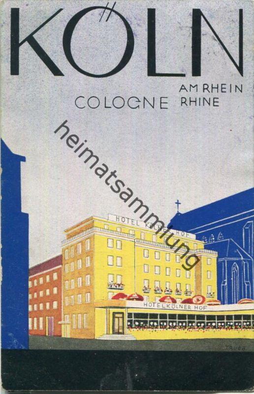 Köln - Hotel Kölner Hof - signiert Trueb