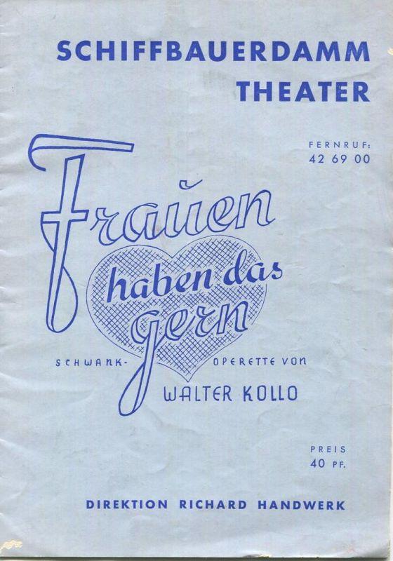 Berlin - Schiffbauerdamm Theater - Operette von Walter Kollo 1940 - 20 Seiten mit 13 Abbildungen der Schauspieler