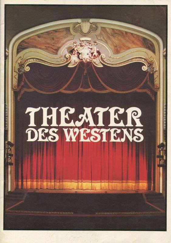 Berlin - Theater des Westens - 44 Seiten mit vielen Abbildungen - Herausgegeben im Zuge der Wiedereröffnung 1978
