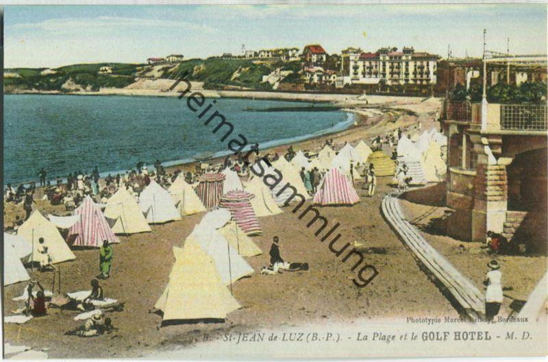 Saint-Jean-de-Luz - La Plage et le Golf-Hotel - Edition Phototypie Marcel Delboy Bordeaux