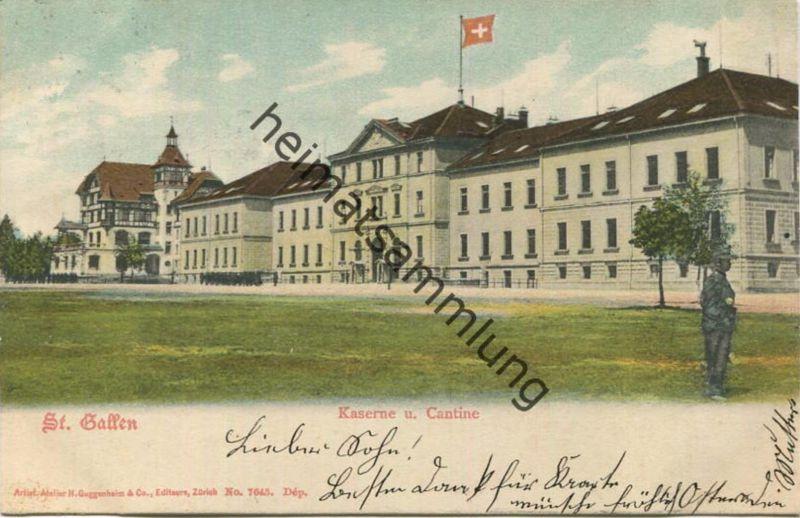 St. Gallen - Kaserne und Cantine - Editeurs H. Guggenheim & Co. Zürich gel. 1903