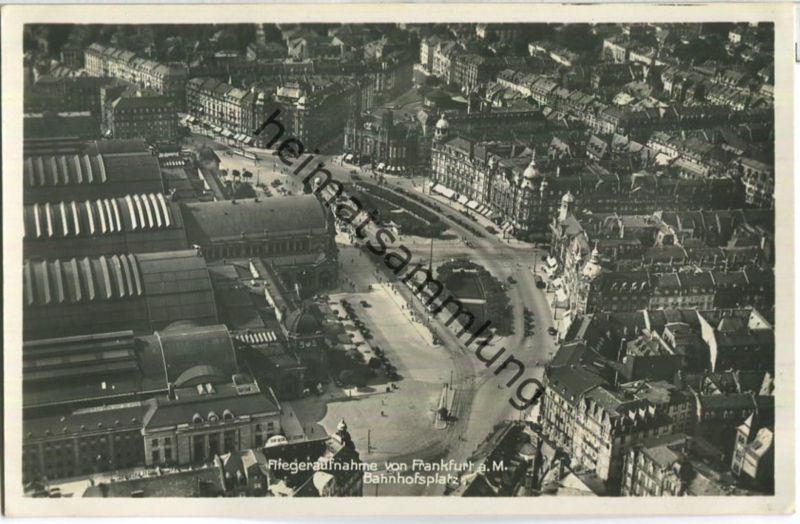 Frankfurt - Bahnhofsplatz - Foto-Ansichtskarte - Fliegeraufnahme - Verlag Heinrich Nord Frankfurt