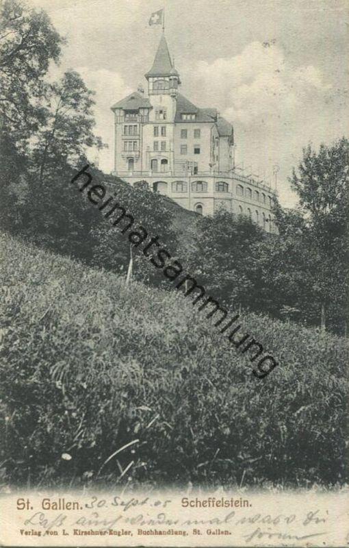 St. Gallen - Scheffelstein - Verlag L. Kirschner-Engler St. Gallen gel. 1905