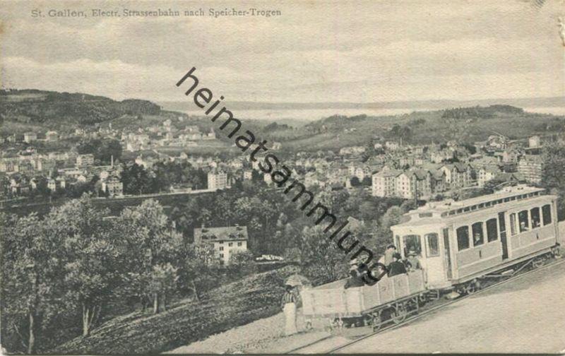St. Gallen - Electrische Strassenbahn nach Speicher-Trogen - Verlag Gebr. Metz Basel gel. 1907