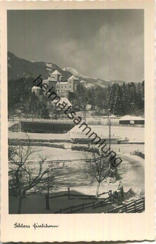 Schloss Fischhorn - Foto-Ansichtskarte - Verlag Kaufhaus Peter Lederer Bruck 40er Jahre