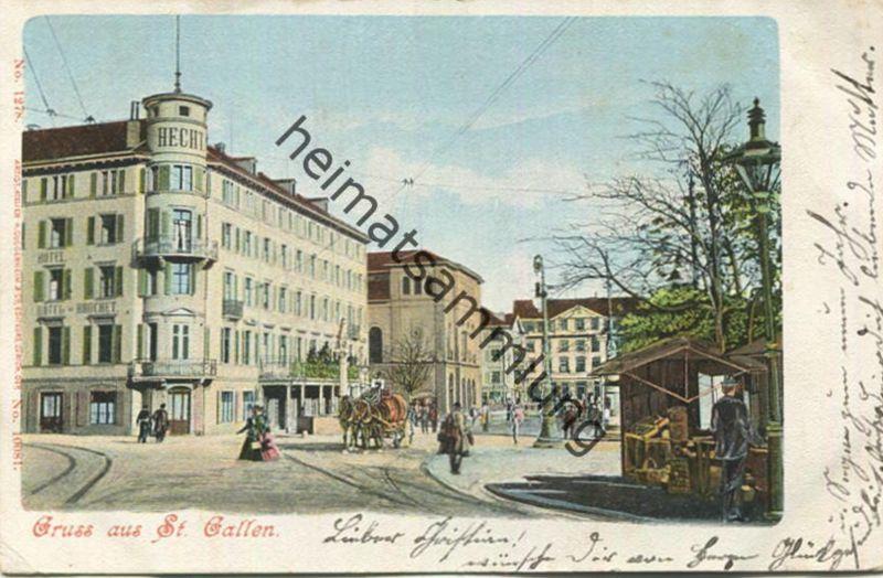 Gruss aus St. Gallen - Hotel Hecht - Editeurs H. Guggenheim & Co. Zürich gel. 1901
