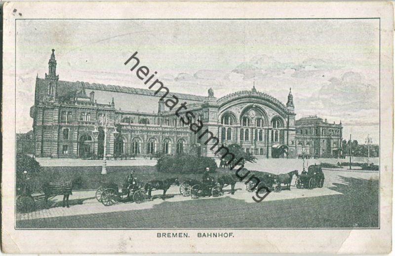 Bremen - Bahnhof - Verlag Allgemeine Industriegesellschaft Köln