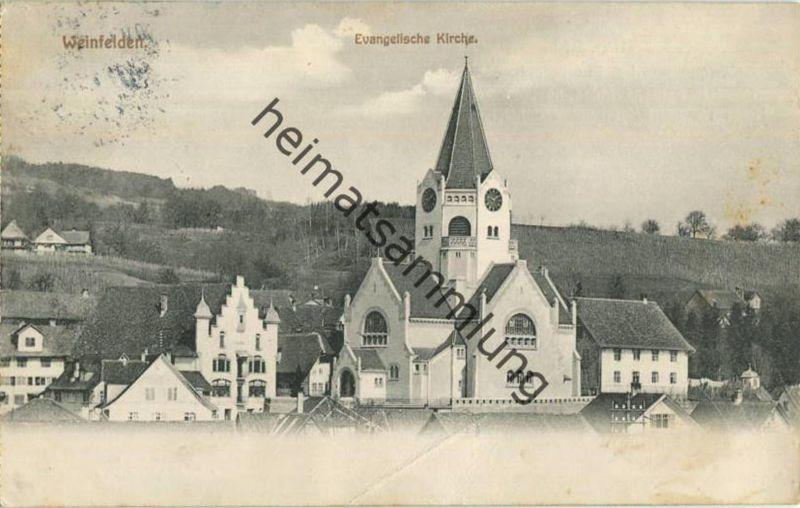 Weinfelden - Evangelische Kirche - gel. 1914