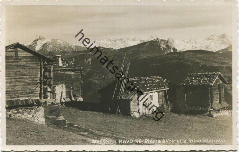 Ravoire - Pierre a Voir et la Rosa Blanche - Foto-AK - Edition Jules-M. Dorsaz Martigny gel. 1935