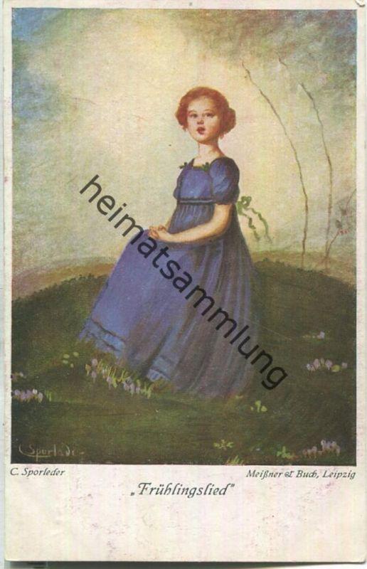 Frühlingslied - Künstlerkarte signiert C. Sporleder - Verlag Meissner & Buch Leipzig Serie 2327