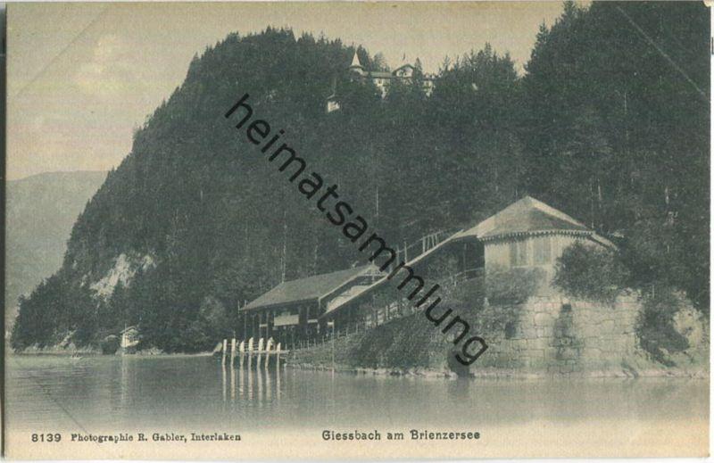 Giessbach am Brienzersee - Verlag R. Gabler Interlaken ca. 1905