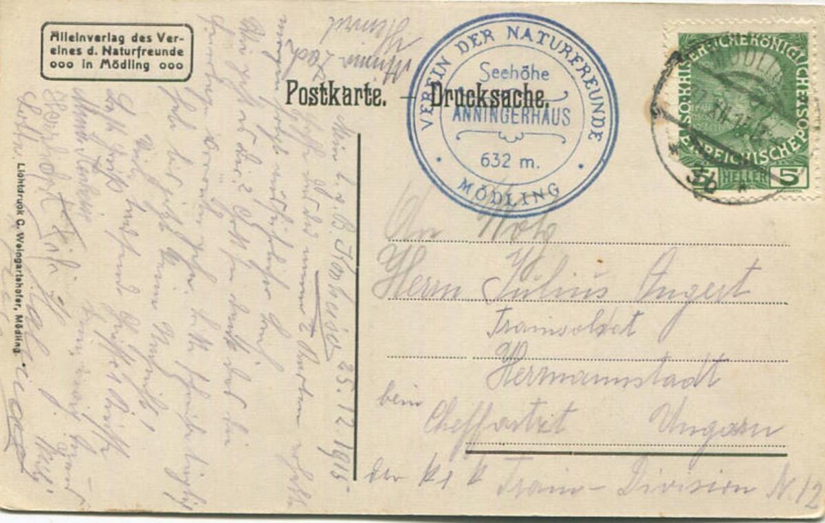 Mödling - Anninger Schutzhaus - Verein der Naturfreunde - Verlag C. Weingartshofer Mödling gel. 1915 1
