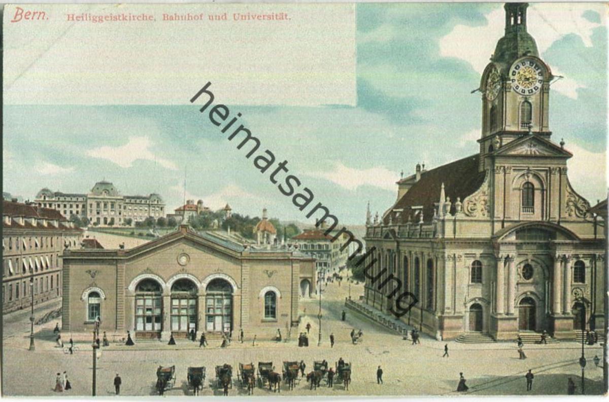 Bern - Heiliggeistkirche - Bahnhof und Universität ca. 1905 - Verlag Gebr. Wehrli Kilchberg Zürich