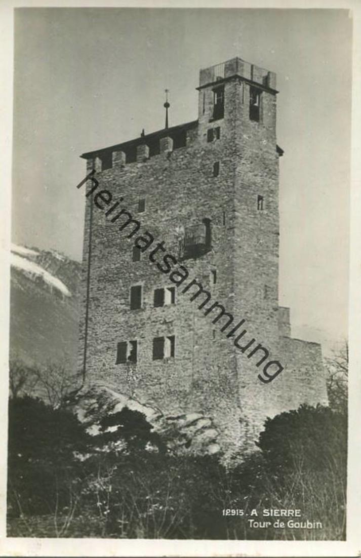 Sierre - Tour de Gougin - Foto-AK gel. 1933