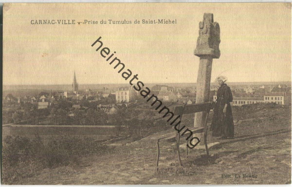 Carnac-Ville - Prise du Tumuls de Saint-Michel - Edition Le Rouzic