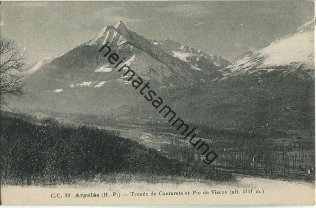 Argeles - Trouee de Cauterets et Pic de Viscos - Carrache editeur Pau