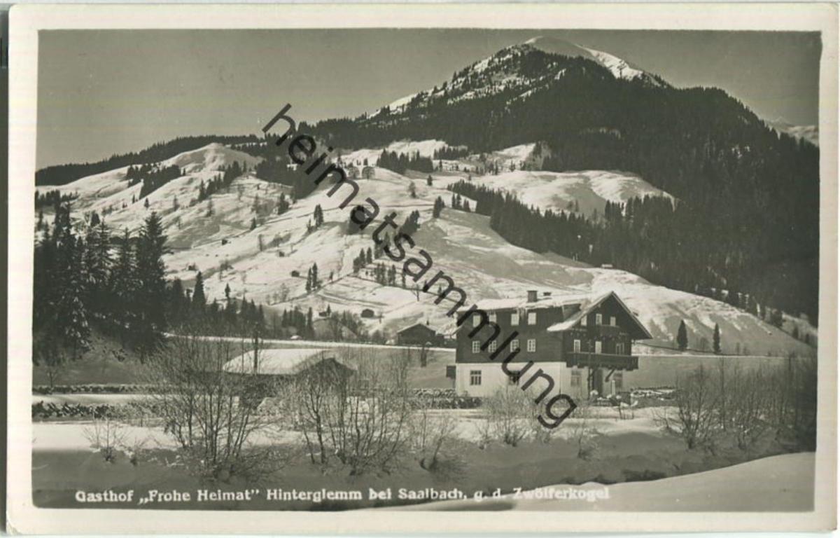 Hinterglemm - Gasthof Frohe Heimat - Foto-Ansichtskarte - Verlag C. Jurischek Salzburg
