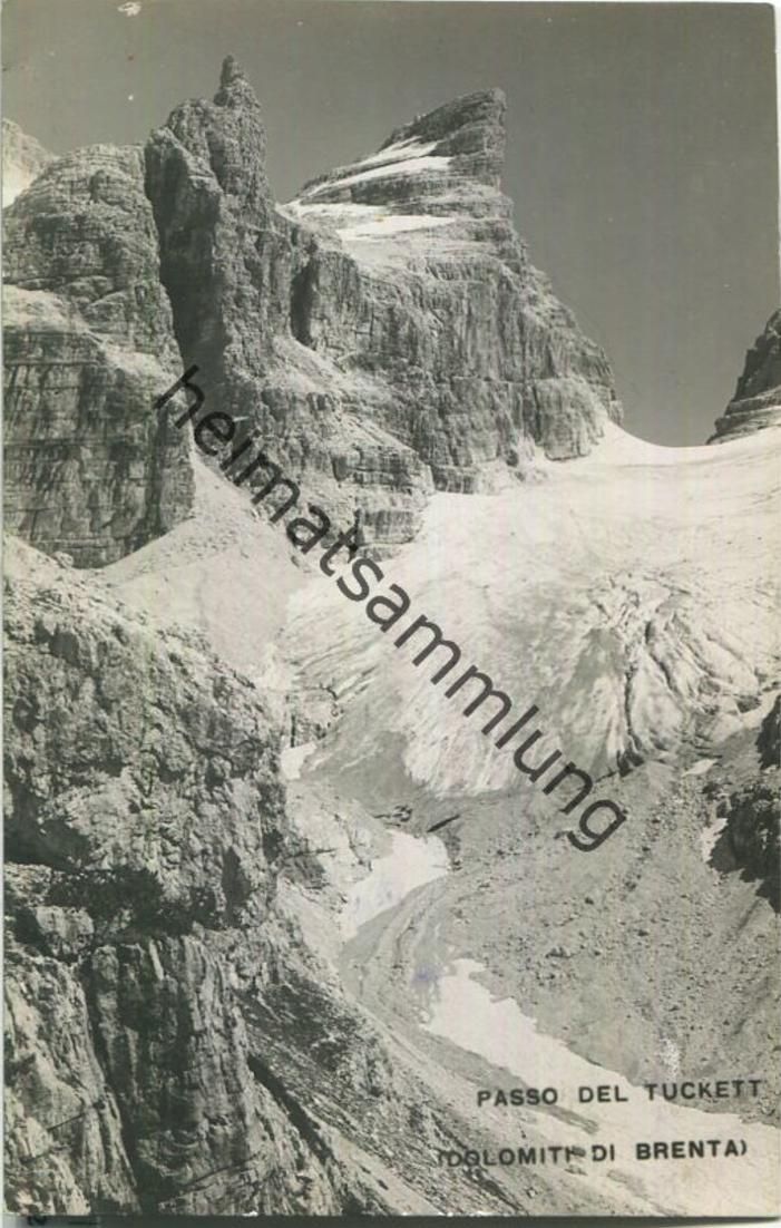 Brenta - Passo del Tuckett - Foto-Ansichtskarte 20er Jahre - Verlag E. Unterveger Trento