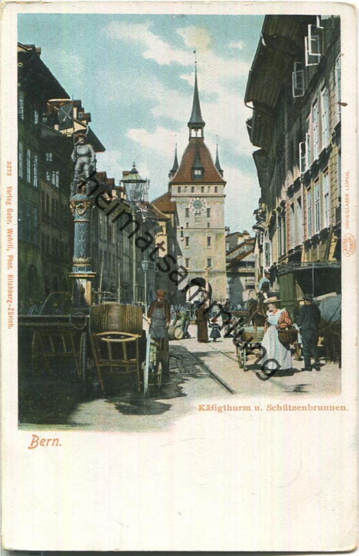 Bern - Käfigturm - Schützenbrunnen - Verlag Gebr. Wehrli Kilchberg-Zürich
