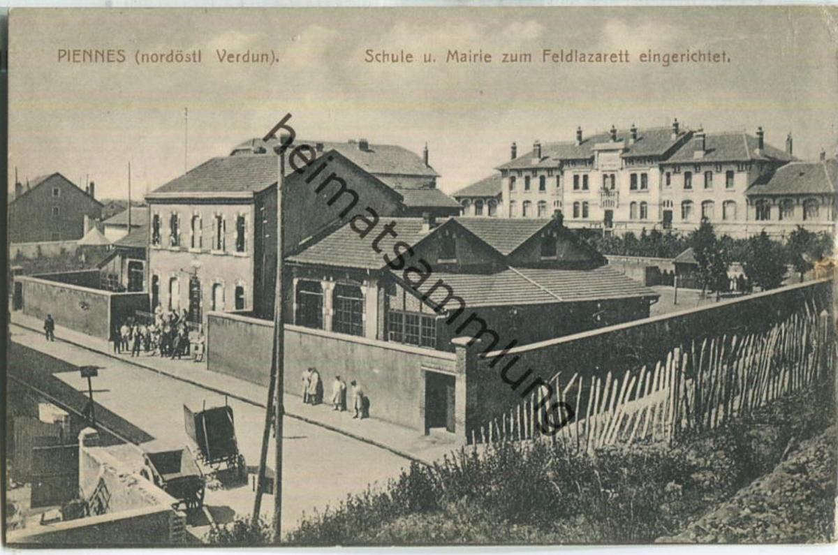 Piennes - Schule und Mairie - Feldpost - Verlag Ortslazarett Piennes
