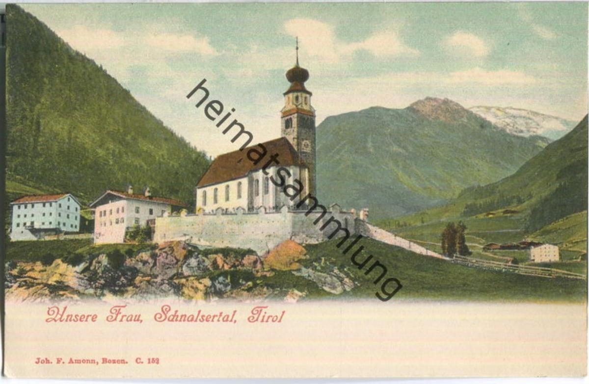 Schnals - Unser Frau - Wallfahrtskirche - Verlag Joh. F. Amonn Bozen