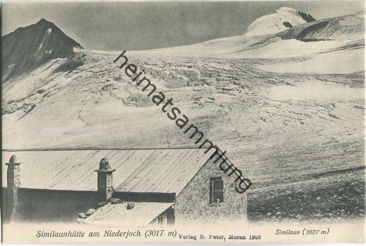 Similaunhütte am Niederjoch - Similaun - Verlag B. Peter Meran 1905