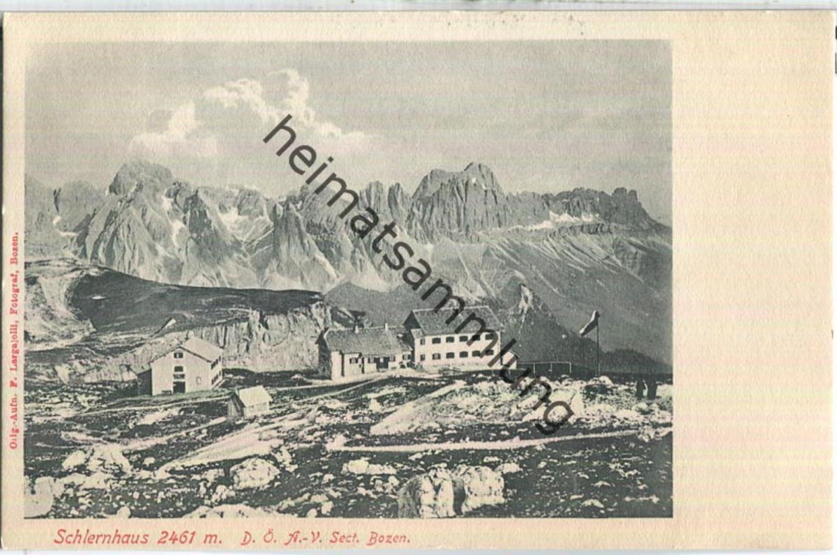 Schlernhaus der Sektion Bozen des Deutsch-Österreichischen Alpenvereins - Verlag F. Largajolli Bozen
