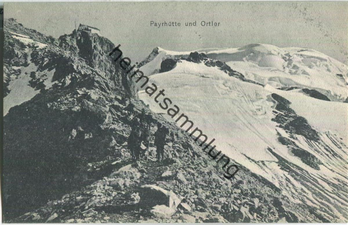 Ortler - Payrhütte - Verlag A. Figl & Co. Bozen
