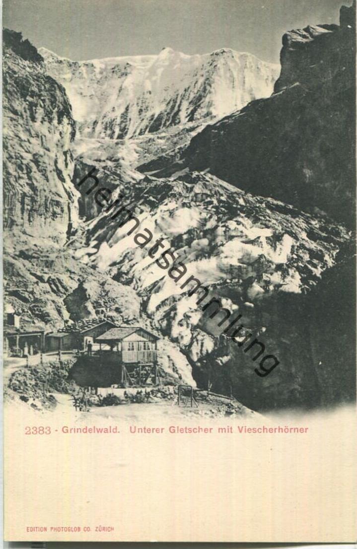 Grindelwald - Unterer Gletscher - Viescherhörner - Verlag Photoglob Zürich