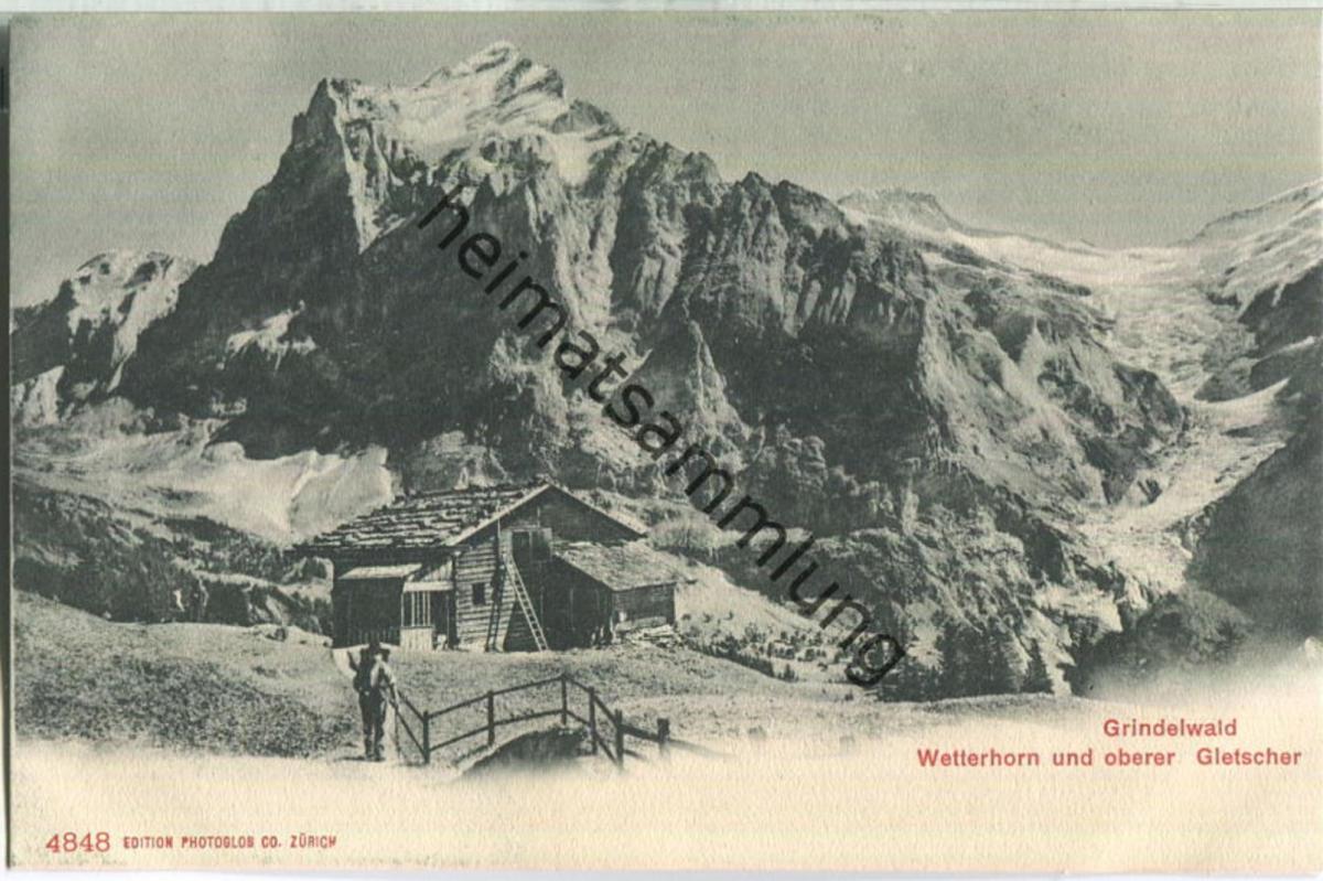 Grindelwald - Oberer Gletscher - Wetterhorn - Verlag Photoglob Zürich