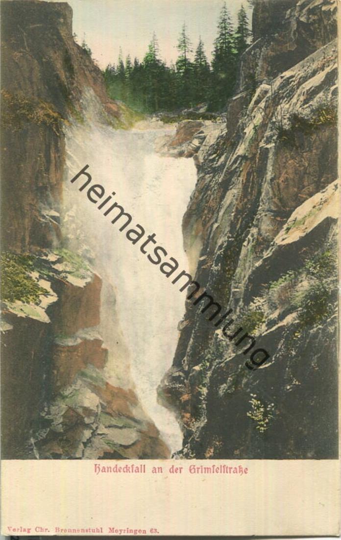 Grimselstrasse und Handeckfall - Verlag Chr. Brennenstuhl Meyringen