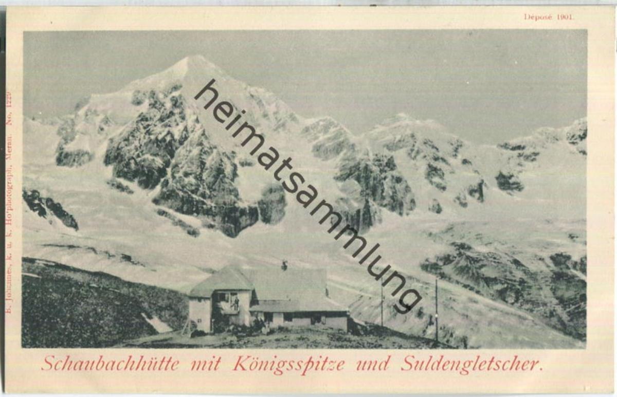 Schaubachhütte - Königsspitze - Suldengletscher - Verlag B. Johannes Meran