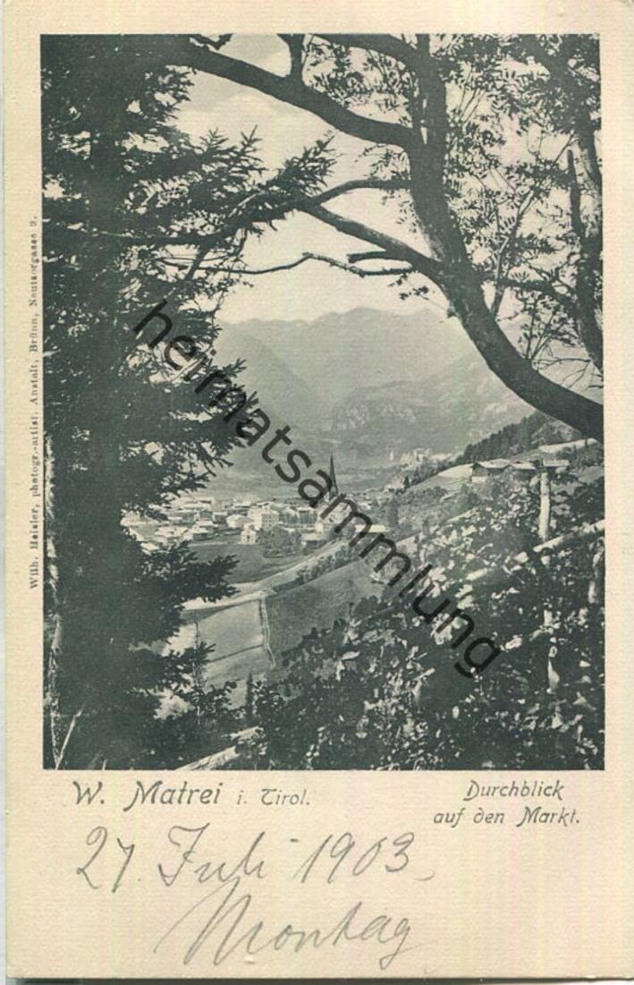 Matrei in Osttirol - Verlag Wilh. Heisler Brünn