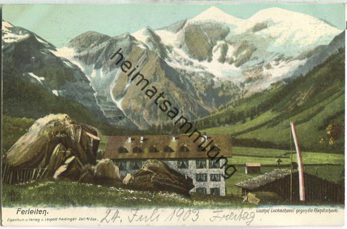 Ferleiten - Gasthof Luckashausl - Verlag Leopold Haidinger Zell a./See