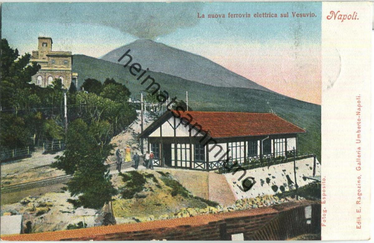 Napoli - La nuova ferrovia elettrica sul Vesuvio - Verlag E. Ragozino Napoli